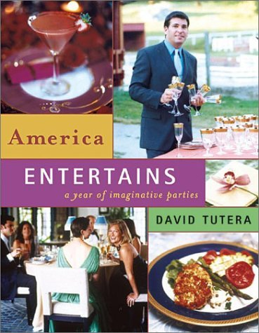 America Entertains- A Year of Imaginative Parties