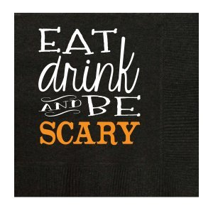 Eat, Drink and Be Scary Napkin