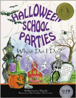 Halloween School Parties Resource Book - What Do I Do?, Halloween in the Classroom