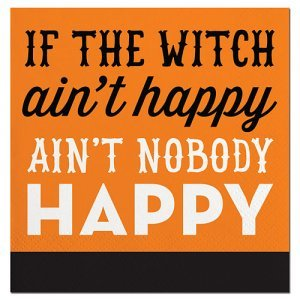 If the Witch Ain't Happy Beverage Napkin