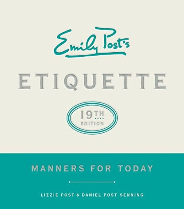 Emily Posts Etiquette 19th Edition - Manners for Today