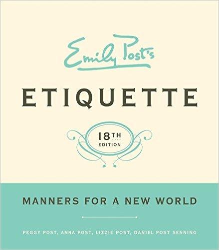 Emily Posts Etiquette