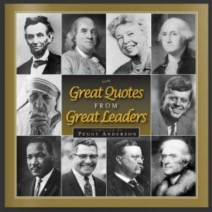 Great Quotes from Great Leaders with FREE DVD
