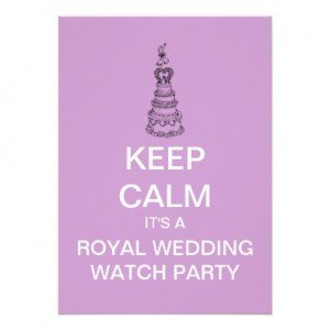 KEEP CALM Royal Wedding Watch Party Invitation, Royal Wedding Viewing Party
