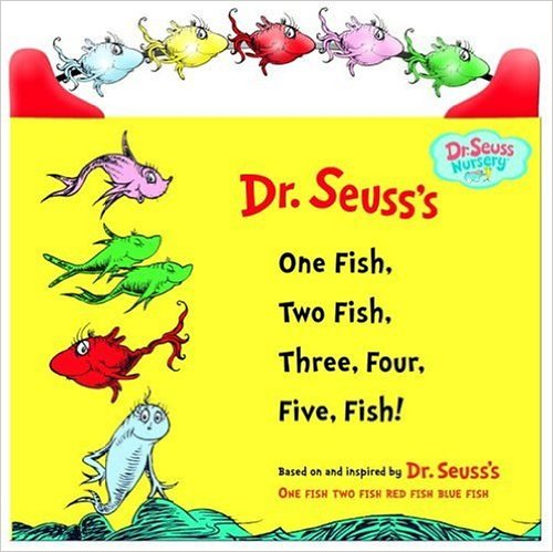 One Fish Two Fish Three Four Five Fish