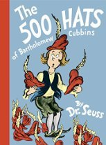 The 500 Hats of Bartholomew Cubbins