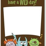 Have a Wild Day Lunch Box Notes