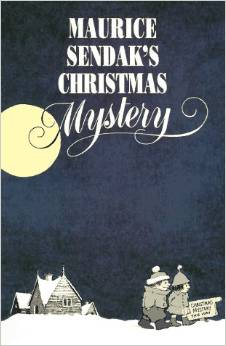 Maurice Sendak's Christmas Mystery