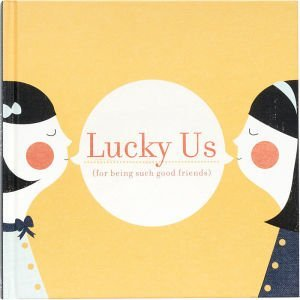 Lucky Us Book of Friendship