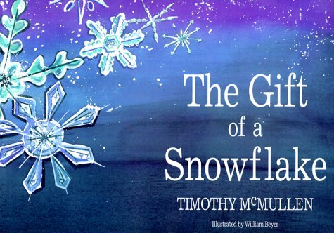 The Gift of a Snowflake