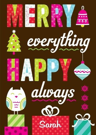 Merry Everything. Happy Always. Holiday Greeting Cards