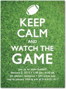 Keep Calm and Watch the Game Football Party Invitation