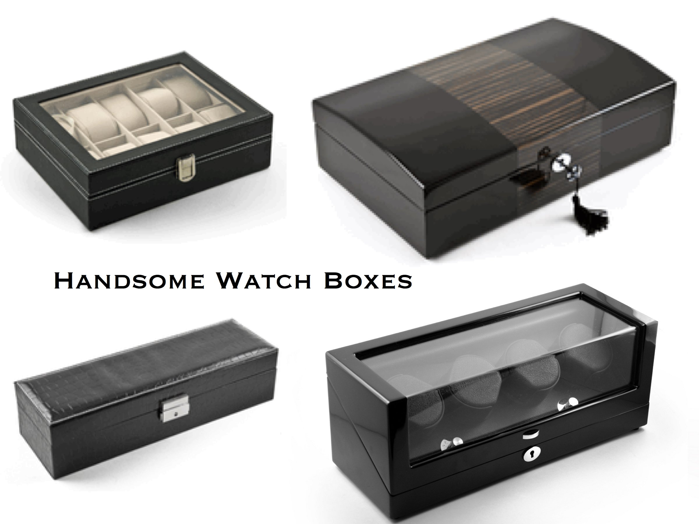 Handsome Watch Boxes