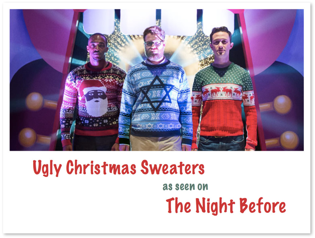 Ugly Christmas Sweaters as Seen on The Night Before