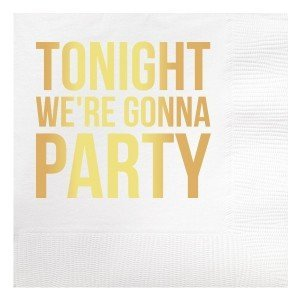 Tonight We're Gonna Party Beverage Napkins