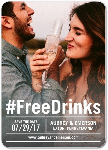 Generous Affection Save The Dates Wedding Hashtag FreeDrinks