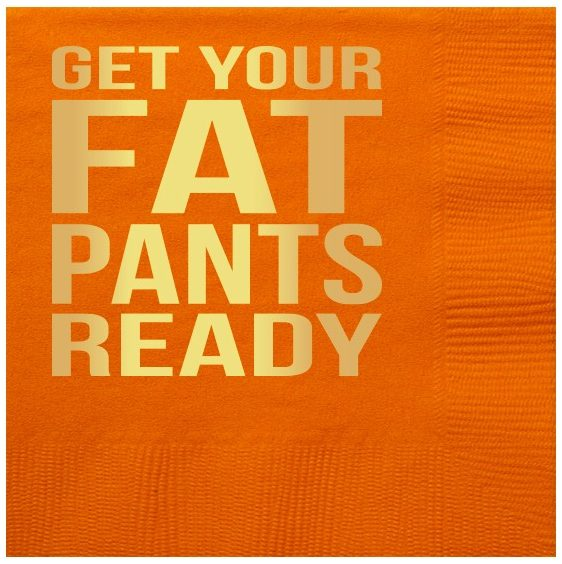 Get Your Fat Pants Ready Thanksgiving Beverage Napkins