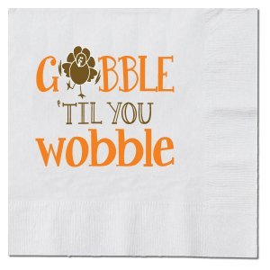 Gobble Til You Wobble Thanksgiving Beverage Napkins