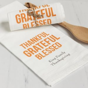Thanksgiving Thankful Grateful Blessed Tea Towel