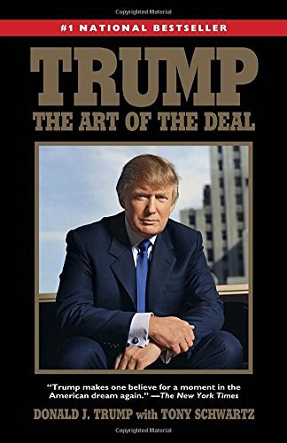 The Art of the Deal by Donald J Trump