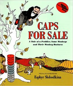 Caps for Sale, by Esphyr Slobodkina