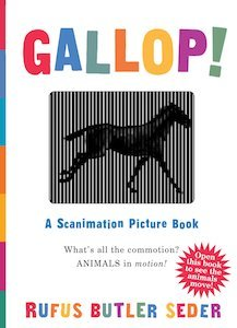 Gallop!- A Scanimation Picture Book