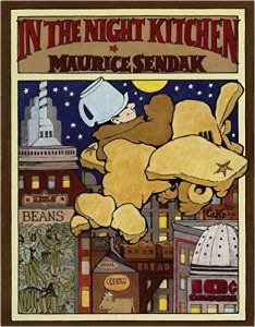 In the Night Kitchen, by Maurice Sendak