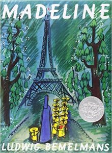 Madeline, by Ludwig Bemelmans