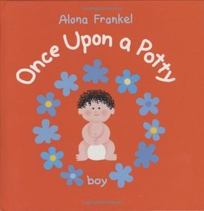 Once Upon a Potty by Alana Frankel