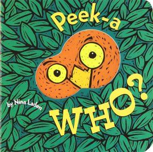 Peek-A Who by Nina Laden