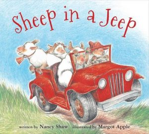 Sheep in a Jeep, by Nancy Shaw