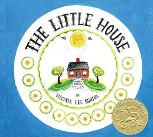 The Little House, by Virginia Lee Burton