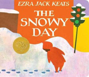 The Snowy Day, by Ezra Jack Keats