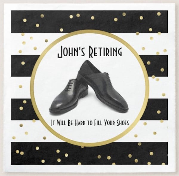 Personalized Retirement Party Paper Napkins - It Will Be Hard To Fill Your Shoes