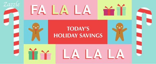 Zazzle Today's Holiday Savings