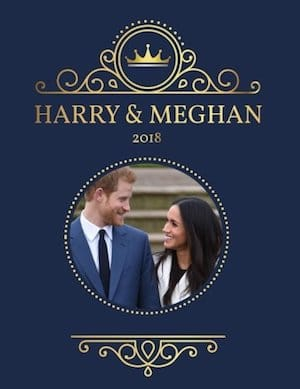Prince Harry and Meghan Markle Wedding 2018 Planner