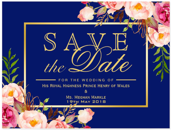 Save the Date Royal Wedding of Harry and Meghan